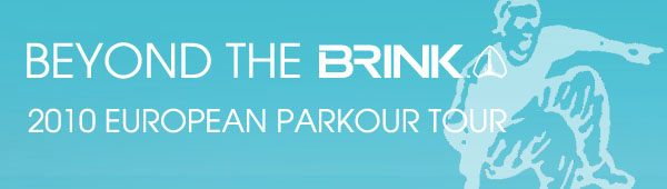 Beyond The Brink: The European Parkour Tour 2010